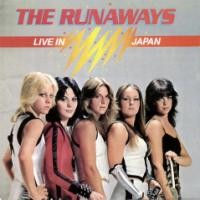 RUNAWAYS-LIVE IN JAPAN