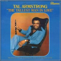 TAL ARMSTRONG-THE TALLEST MAN IN LOVE