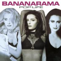 BANANARAMA-POP LIFE
