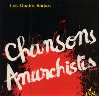 CHANSONS ANARCHISTES