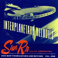 INTERPLANETARY MELODIES FROM SATURN & BEYOND VOL.1